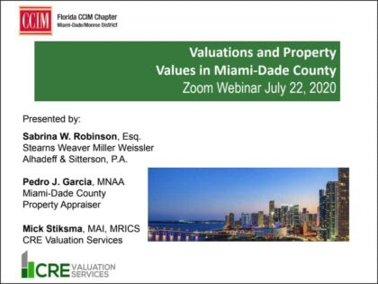 """RECAP of FLCCIM Webinar: """"Valuations and Property Values in Miami-Dade County"""" (07/22/2020)"""